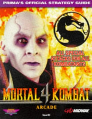 9780761510765: Mortal Kombat 4 (arcade version): The Official Strategy Guide (Prima's Secrets of the Games)