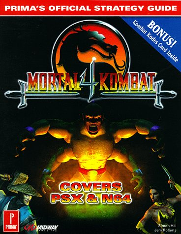 9780761510772: Mortal Kombat 4 : Prima's Official Strategy Guide