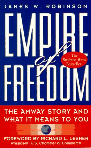 9780761510888: Empire of Freedom: Amway Story