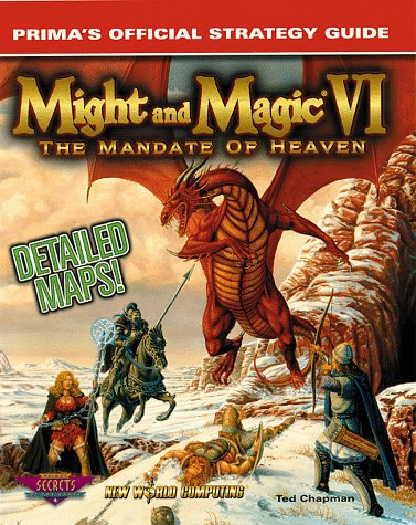 9780761511090: Might and Magic VI: The Mandate of Heaven : Prima's Official Strategy Guide