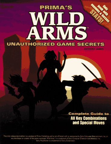 9780761511304: Wild Arms: Unauthorized Game Secrets (Secrets of the Games Series)