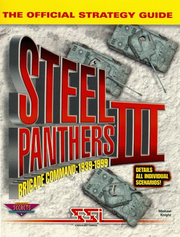 9780761511502: Steel Panthers III: The Official Strategy Guide (Secrets of the Games Series)
