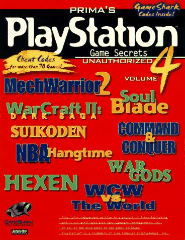 PlayStation Game Secrets Unauthorized Vol. 4 (Secrets of the Games Series): Pcs