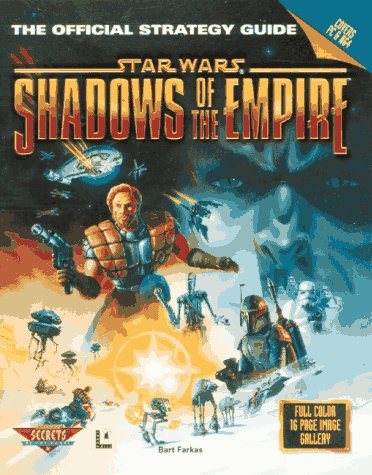 9780761511762: Shadows of the Empire: PC Version: The Official Strategy Guide (Secrets of the Games Series)