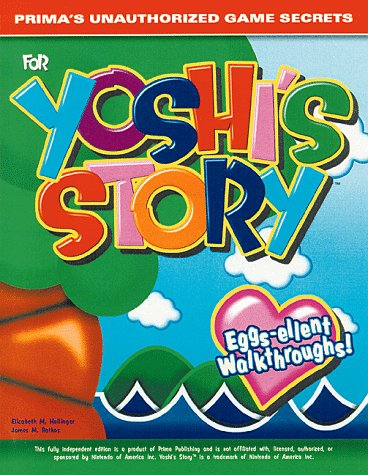 9780761511779: Prima's Unauthorized Game Secrets for Yoshi's Story