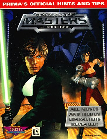 9780761511793: Star Wars - Masters of Teras Kasi (Prima's Official Hints & Tips)