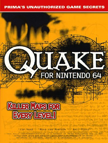 9780761512165: Quake 64 : Prima's Unauthorized Game Secrets