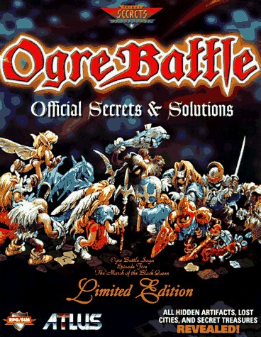 9780761512240: Ogre Battle: Official Secrets and Solutions Strategy Guide