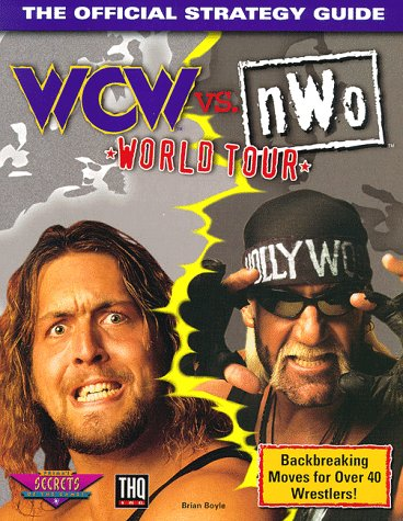 9780761512394: World Championship Wrestling Versus N.W.O.: World Tour Official Secrets and Solutions (Official Strategy Guide)
