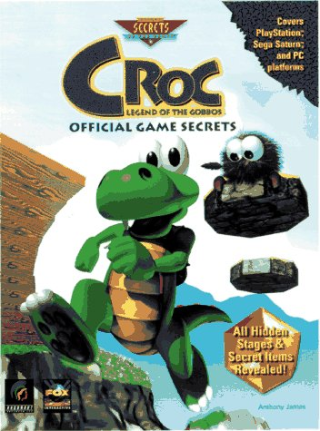 9780761512493: Croc: Legend of the Gobbos : Official Game Secrets