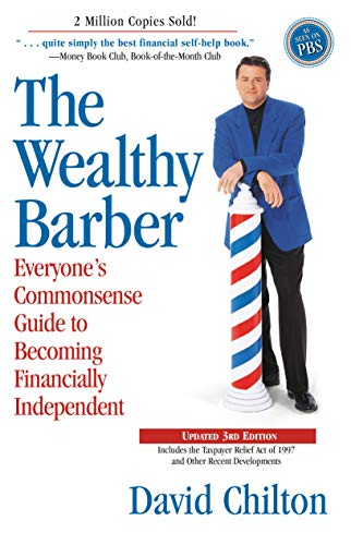 9780761513117: The Wealthy Barber: Everyone's Commonsense Guide to Becoming Financially Independent