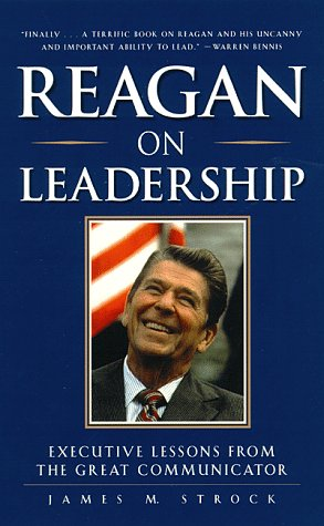 9780761513360: Reagan on Leadership : Executive Lessons from the Great Communicator