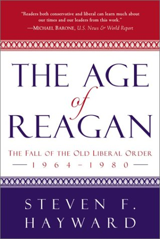 9780761513377: The Age of Reagan: The Fall of the Old Liberal Order, 1964-1980