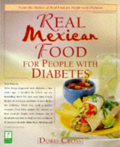 9780761514312: Real Mexican Food for People with Diabetes