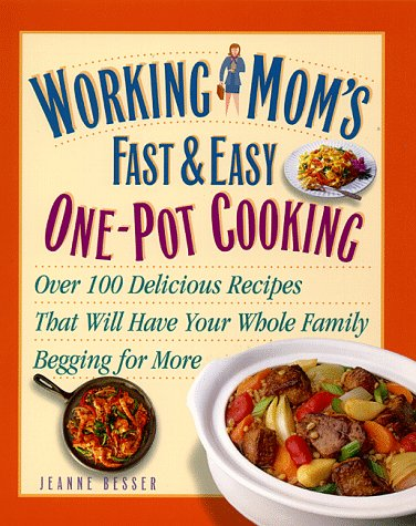 9780761514329: Working Mom's Guide to One-Pot Cooking