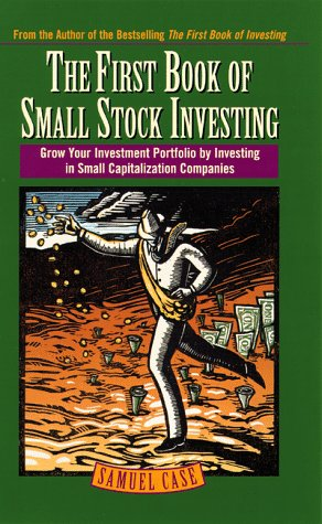 9780761514398: First Book of Small Stock Investing: Grow Your Investment Portfolio by Investing in Small Capitalization Companies
