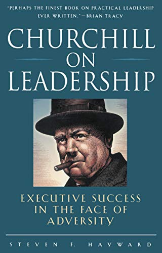 9780761514404: Churchill on Leadership : Executive Success in the Face of Adversity