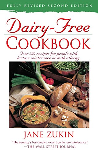 9780761514671: Dairy-Free Cookbook, Fully Revised 2nd Edition : Over 250 Recipes for People with Lactose Intolerance or Milk Allergy