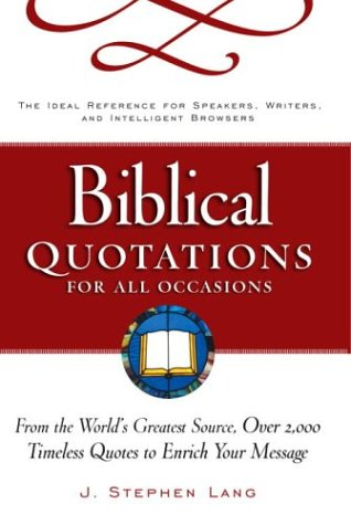 9780761515425: Biblical Quotations for All Occasions : From the World's Greatest Source, Over 2,000 Timeless Quotes to Enrich Your Message