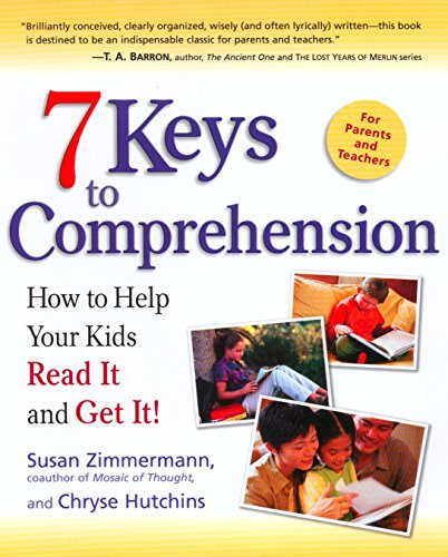 9780761515494: 7 Keys to Comprehension: How to Help Your Kids Read It and Get It!