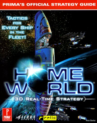 9780761515760: Homeworld: Prima's Official Strategy Guide