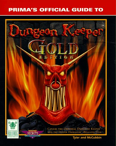 9780761515814: Prima's Official Guide to Dungeon Keeper Gold