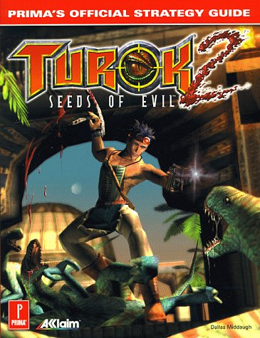 9780761515883: Turok 2: Seeds of Evil: Prima's Official Strategy Guide