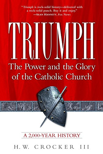 9780761516040: Triumph: The Power and the Glory of the Catholic Church