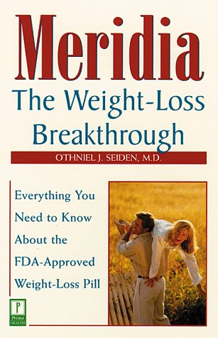 9780761516545: Meridia: Weight-loss Breakthrough