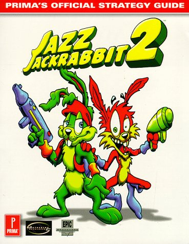 9780761517092: Jazz Jackrabbit 2 (Prima's Official Strategy Guide)