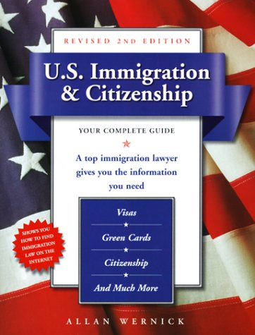 9780761517153: U.S. Immigration & Citizenship, Revised 2nd Edition: Your Complete Guide