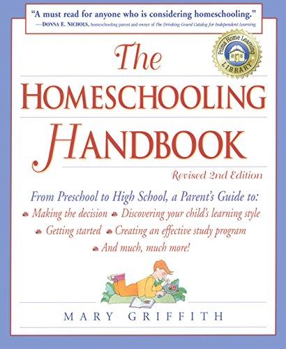 9780761517276: The Homeschooling Handbook: From Preschool to High School, a Parent's Guide