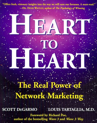 9780761517597: Heart to Heart: The Real Power of Network Marketing