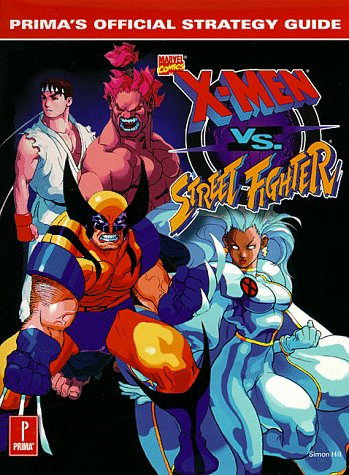 9780761517764: X-Men Vs. Street Fighter: Prima's Official Strategy Guide