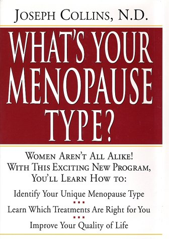 9780761518150: What's Your Menopause Type?