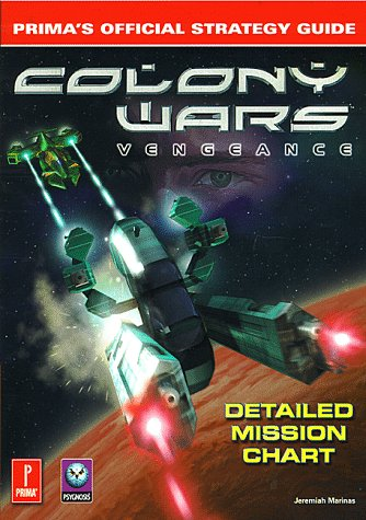 9780761518754: Colony Wars: Vengeance (Prima's Official Strategy Guide)