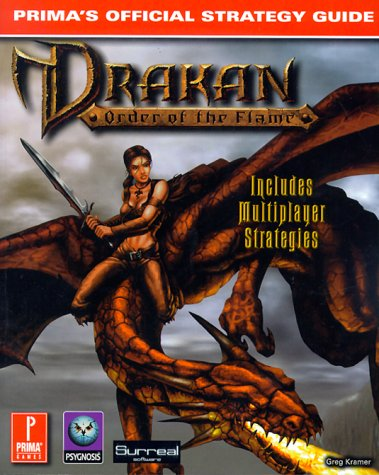 9780761518778: Drakan: Order of the Flame : Prima's Official Strategy Guide