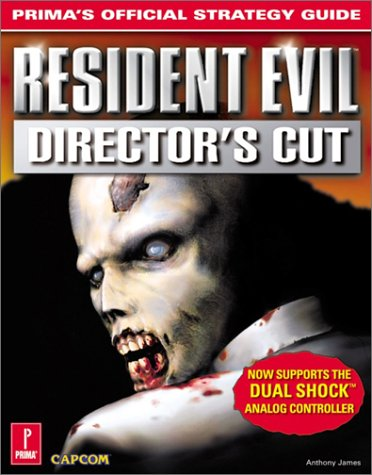 9780761519188: Resident Evil: Director's Cut: Prima's Official Strategy Guide