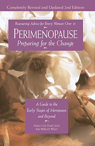 9780761519287: Perimenopause--Preparing for the Change, Revised 2nd Edition: A Guide to the Early Stages of Menopause and Beyond