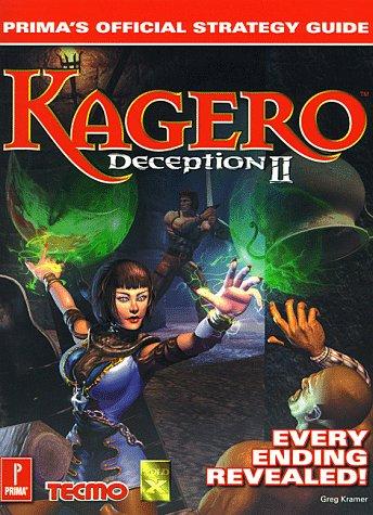 Kagero: Deception II--Prima's Official Strategy Guide: Kramer, Greg