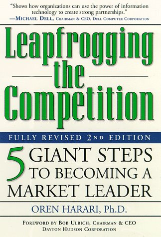 9780761519737: Leapfrogging the Competition, Fully Revised 2nd Edition: Five Giant Steps to Becoming a Market Leader
