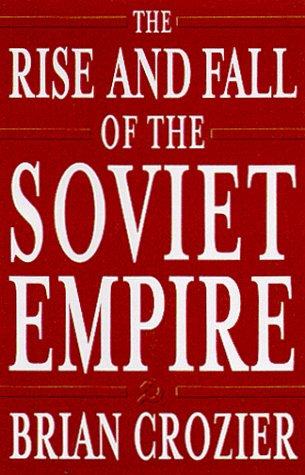 9780761520573: The Rise and Fall of the Soviet Empire