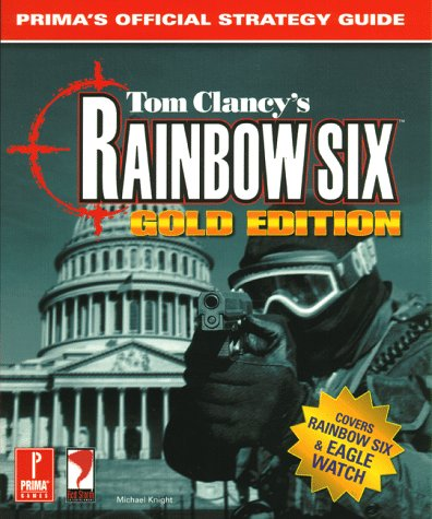 9780761520641: Tom Clancy's Rainbow Six Gold: Prima's Official Strategy Guide