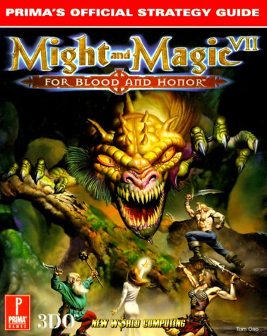 9780761520696: Might and Magic VII: For Blood and Honor: Prima's Official Strategy Guide