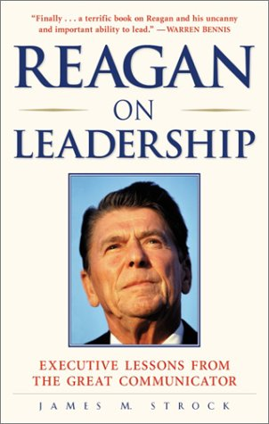 9780761521044: Reagan on Leadership: Executive Lessons from the Great Communicator