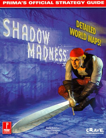 Shadow Madness: Prima's Official Strategy Guide: Prima Games UK