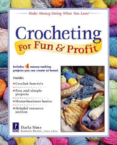 Crocheting For Fun & Profit: Darla Sims