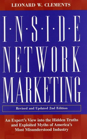 9780761521761: Inside Network Marketing: An Expert's View into the Hidden Truths and Exploited Myths of America's Most Misunderstood Industry
