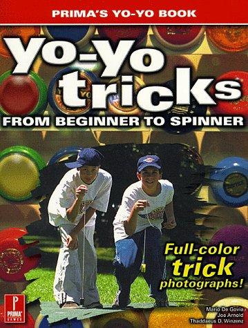 9780761522027: Yo-Yo Tricks: From Beginner to Spinner