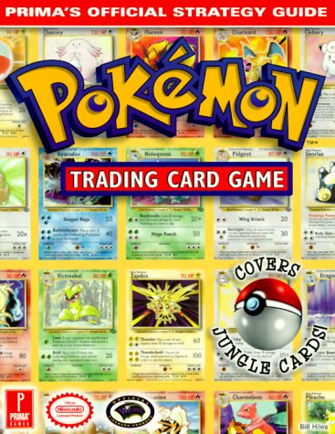 Pokemon Trading Card Game (Prima's Official Strategy Guide): Hiles, Bill